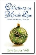 Christmas on Miracle Lane: And Other Holiday Favorites