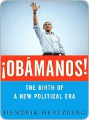 Obamanos: The Birth of a New Political Era