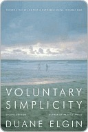 Voluntary Simplicity Second by Duane Elgin
