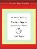 Read online The World According to Mister Rogers PDF