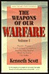 The Weapons of Our Warfare: Powerful Prayers That Pull Down Strongholds and Help You Recover What the Enemy Has Stolen