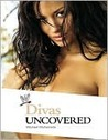 WWE's Divas Uncovered