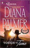 Tough to Tame (Long, Tall Texans) & Passion Flower (bonus book)