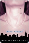 Blue Bloods (Blue Bloods Series #1)