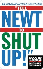 Tell Newt to Shut Up: Prize-Winning Washington Post Journalists Reveal H