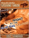 Hot Night at the Blue Bug Saloon [Wayback, Texas Series]