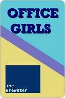 Office Girls by J.D. Kindle