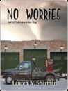 No Worries (McCassey Brothers, #1)