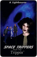 Space Trippers Book 1 by Aurora Lightbourne