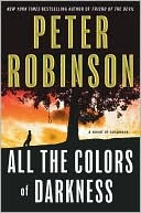 All the Colors of Darkness (Inspector Alan Banks Series #18)