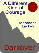 Free download Different Kind of Courage (Darkover Series) ePub by Mercedes Lackey