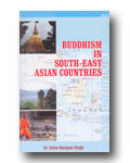 Buddhism in Southeast Asian Countries by Indra Narain Singh