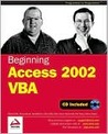 Beginning Access 2002 VBA [With CDROM]