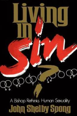 Living in Sin? by John Shelby Spong