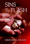 Sins of the Flash by David Niall Wilson