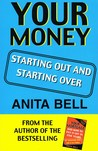 Your Money: Starting Out and Starting Over