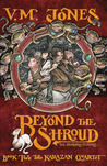 Beyond the Shroud (Karazan Quartet, #2)