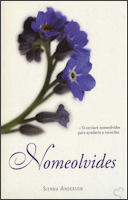Nomeolvides by Sienna Anderson