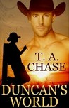 Duncan's World by T.A. Chase