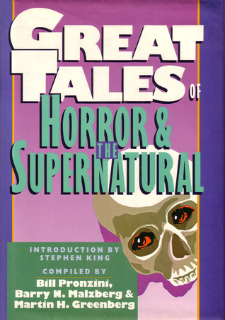 Great Tales of Horror and the Supernatural by Martin H. Greenberg