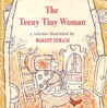The Teeny Tiny Woman: A Folktale