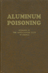 Aluminum Poisoning by Betts, Charles T.