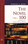 The Novel 100: A Ranking of the Greatest Novels of All Time (Facts On File Library Of World Literature)