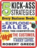 5 Kick-Ass Strategies Every Business Needs