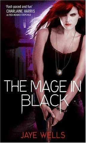 The Mage in Black by Jaye Wells