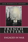 French Letters:  Engaged in War
