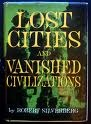 Lost Cities and Vanished Civilizations by Robert Silverberg