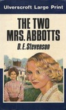 The Two Mrs. Abbotts by D.E. Stevenson