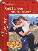 Tallchief: The Hunter (The Tallchiefs) (Silhouette Desire, #1419)