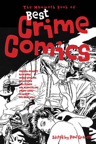 The Mammoth Book of Best Crime Comics by Paul Gravett