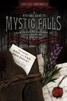 A Visitor�s Guide to Mystic Falls: Your Favorite Authors on The Vampire Diaries