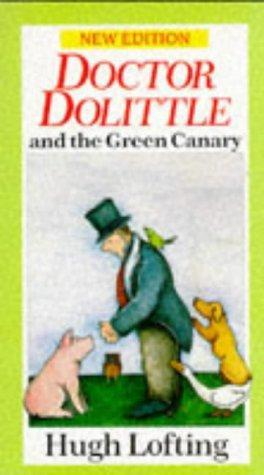 Doctor Dolittle and the Green Canary by Hugh Lofting