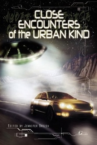Close Encounters of the Urban Kind by Jennifer Brozek