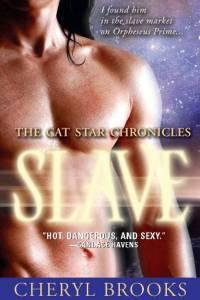 Slave (Cat Star Chronicles, #1)