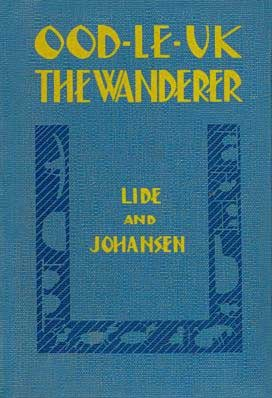 Ood-Le-Uk the Wanderer by Alice Lide; Margaret Johansen
