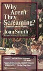 Why Aren't They Screaming? by Joan  Smith