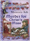 Murder for Christ's Mass (Templar Knight Mystery #4)
