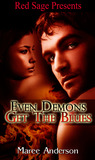 Even Demons Get the Blues (Demons, #1)