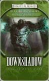 Downshadow (Forgotten Realms: Ed Greenwood Presents Waterdeep #3)