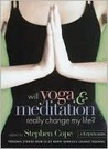 Will Yoga and Meditation Really Change My Life?: Personal Stories from 25 of North America's Leading Teachers