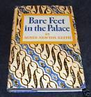 Bare Feet in the Palace by Agnes Newton Keith