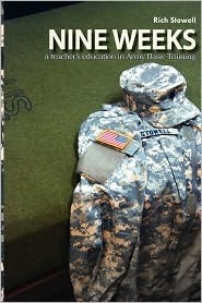 Nine Weeks a Teacher's Education in Army Basic Training by Rich Stowell