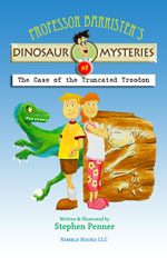 The Case of the Truncated Troodon by Stephen Penner