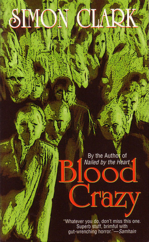 Blood Crazy by Simon Clark