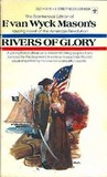 Rivers of Glory (American Revolution, #3)