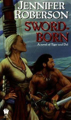 Sword-Born (Tiger and Del, #5)